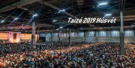 Taizé 2019 Húsvét